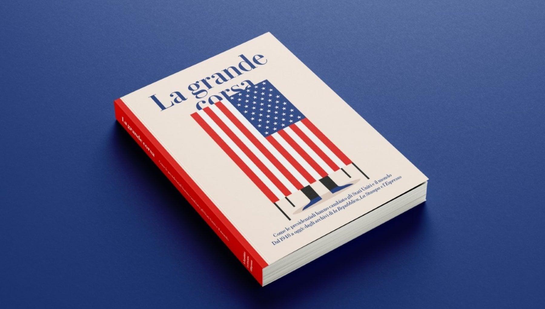 La grande corsa con Repubblica il libro per scoprire il voto americano