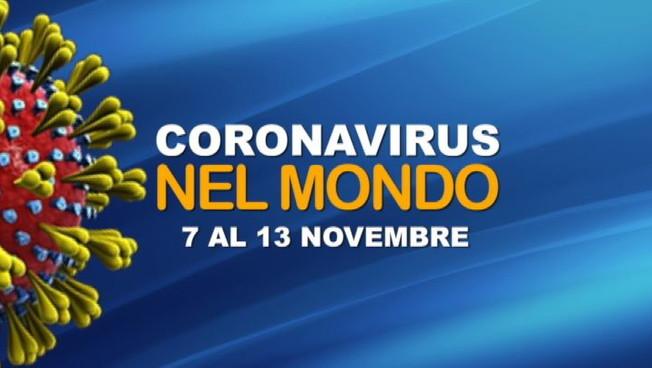IL CORONAVIRUS NEL MONDO DAL 7 AL 13 NOVEMBRE
