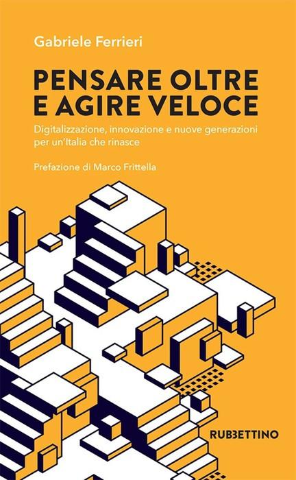 Libri oltreeveloci da Ferrieri la ricetta per innovare